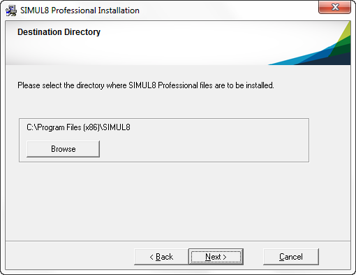 Choose the installation directory. By default, the installer will create a folder called SIMUL8 in Program Files.